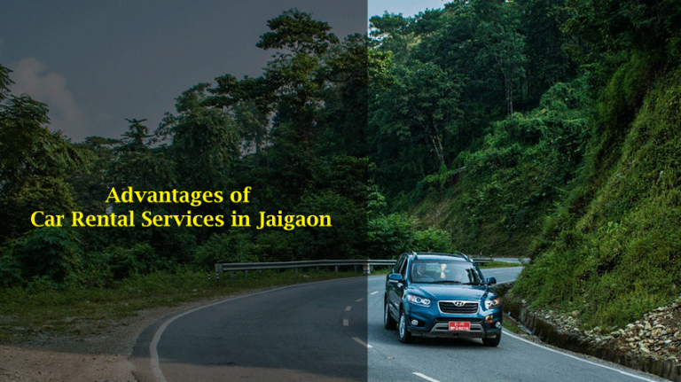 Advantages of Car Rental Services in Jaigaon