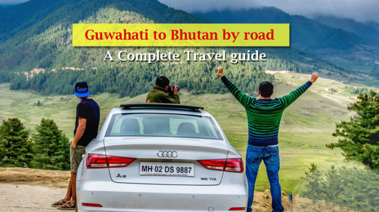 Guwahati to Bhutan by road