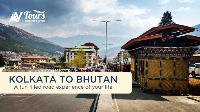 kolkata to Bhutan - A fun filled road experience of your life