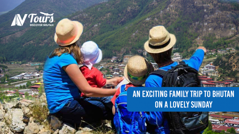 An exciting family trip to Bhutan on a lovely Sunday