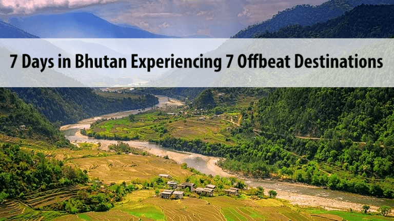 7 days offbeat trip to Bhutan