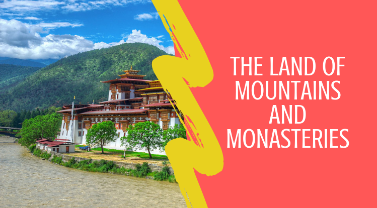 The Marvellous Land of Mountains and Monasteries