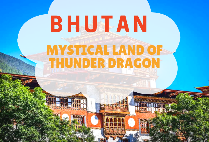 Travelling to Bhutan, the Mystical Land of the Thunder Dragon