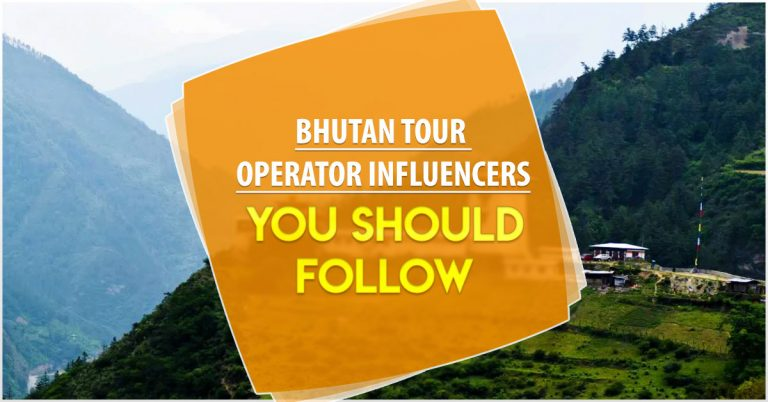 5 Bhutan tour operator influencers you should follow